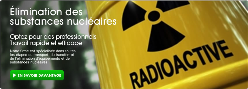 Élimination de substances radioactives